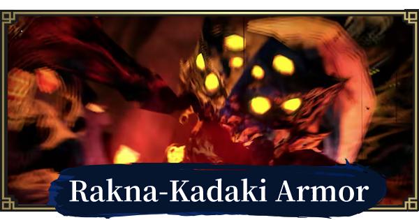 MONSTER HUNTER RISE | Rakna Kadaki Armor & Weapons | MH Rise - GameWith