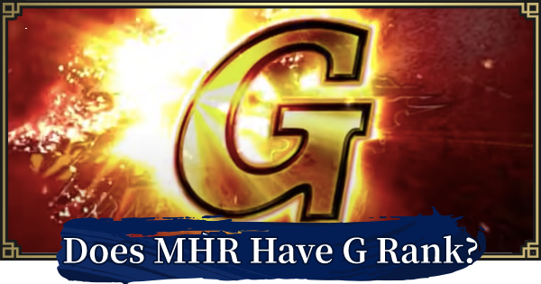 MONSTER HUNTER RISE | Does Monster Hunter Rise Have G Rank? | MH Rise - GameWith