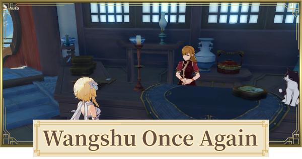 Wangshu Once Again Lantern Rite Tales Quest Guide | Genshin Impact - GameWith