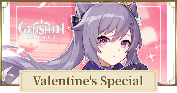Genshin Impact | Valentines Day Special - Gift From Characters - GameWith