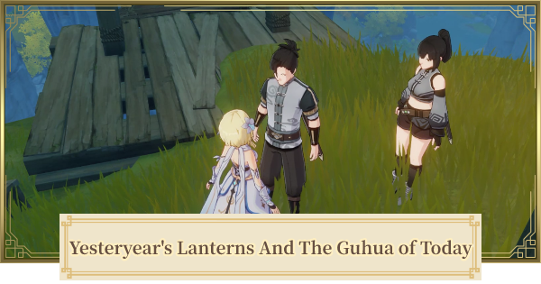 Yesteryear's Lanterns And The Guhua of Today Quest Guide | Genshin Impact - GameWith