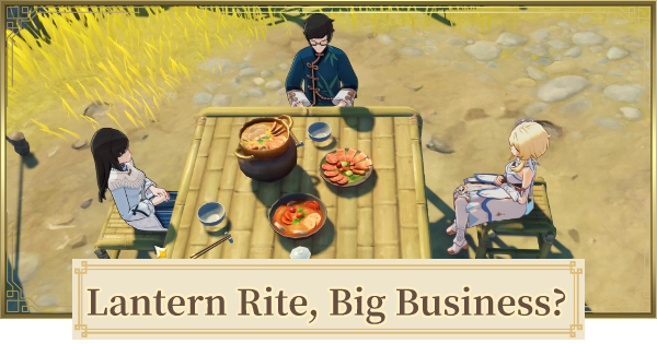Lantern Rite, Big Business? Lantern Rite Tales Quest Guide | Genshin Impact - GameWith
