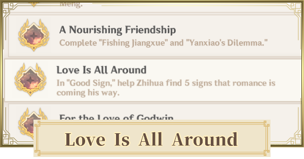 Love Is All Around - Achievement & Signs Locations   Genshin Impact - GameWith