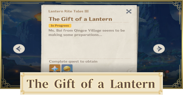 The Gift of a Lantern - Lantern Rite Tales Quest Guide | Genshin Impact - GameWith