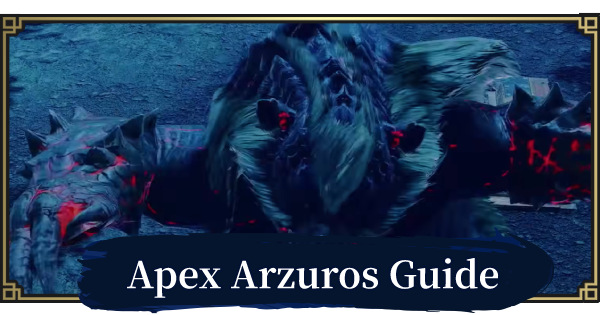 Apex Arzuros Guide - Weakness & How To Beat