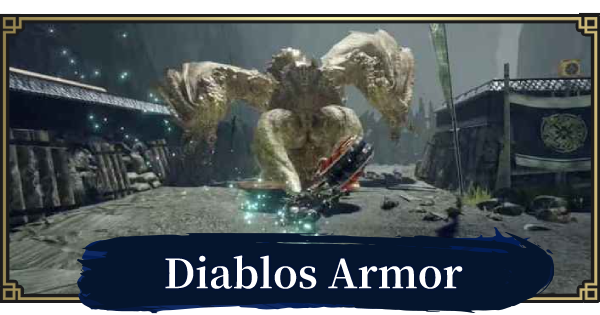 MONSTER HUNTER RISE | Diablos Armor & Weapons | MH Rise - GameWith
