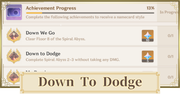 Down To Dodge - Spiral Abyss Achievement Guide | Genshin Impact - GameWith