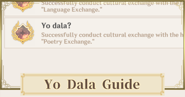 Yo Dala - Ella Musk Quest Achievement Guide | Genshin Impact - GameWith