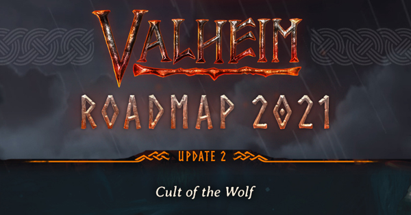 Valheim | Cult Of The Wolf Update - Known Info & Speculation - GameWith