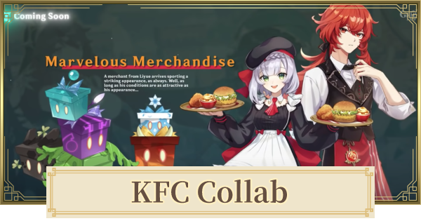 KFC Collab - Rewards & Featured Characters | Genshin Impact - GameWith