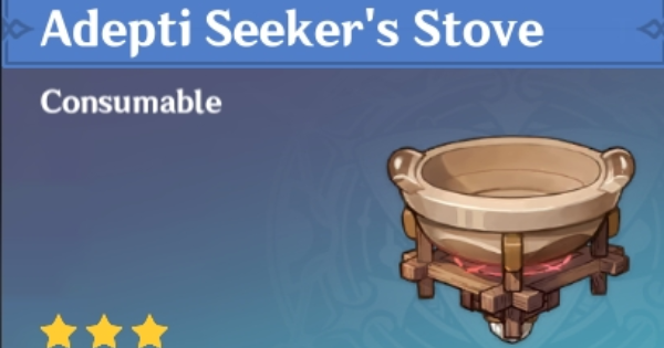 Adepti Seeker's Stove - How To Unlock & Craft   Genshin Impact - GameWith