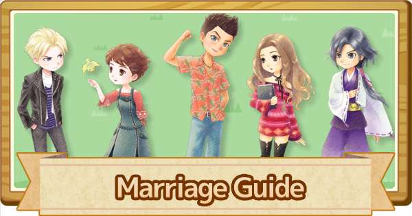 Marriage Guide - Bachelors & Bachelorettes List (DLC) | Story of Seasons Pioneers of Olive Town (SoS PoOT) - GameWith