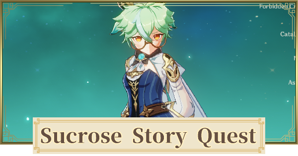 Sucrose Story Quest Walkthrough - All Branches & Endings | Genshin Impact - GameWith