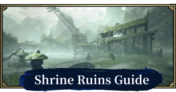 MH Rise | Shrine Ruins Map Guide | MONSTER HUNTER RISE (MHR) - GameWith