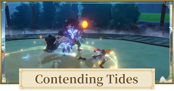 Contending Tides (Arena Event) - Release Date & Recommended Characters | Genshin Impact - GameWith
