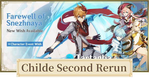 Childe (Tartaglia) Rerun Banner - 4 Star Characters & Should You Pull?