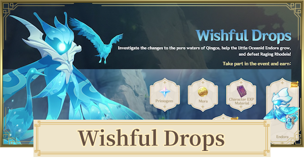 Wishful Drops (Oceanid Event)  - Release Date & Should You Use Resin | Genshin Impact - GameWith