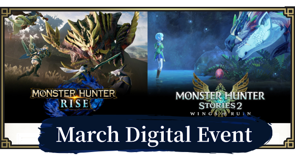MH Rise | Digital Event (March 8) Summary | MONSTER HUNTER RISE (MHR) - GameWith