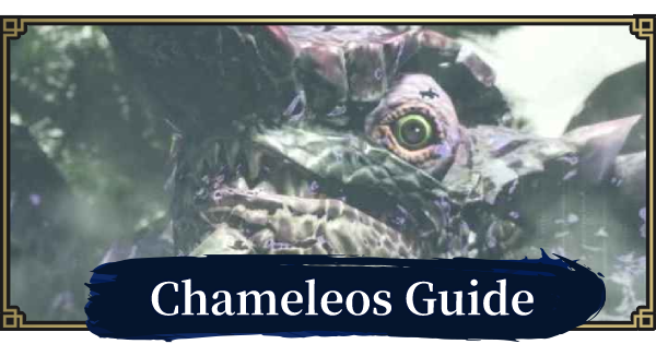 Chameleos Guide - Weakness & How To Beat | MONSTER HUNTER RISE - GameWith