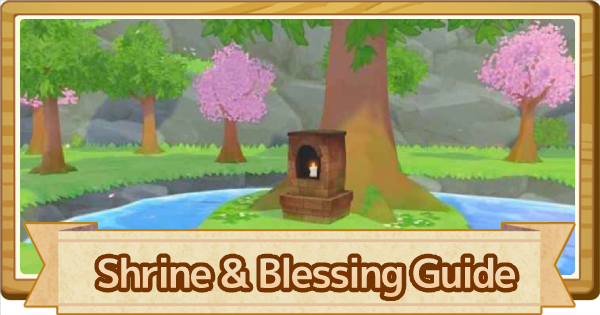 Shrine Guide - Location & Blessing | Story of Seasons Pioneers of Olive Town (SoS PoOT) - GameWith