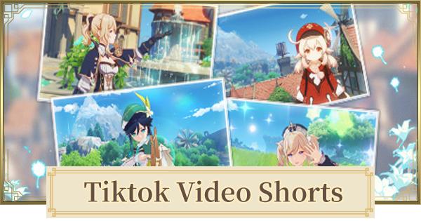 Genshin Impact | Tiktok Video Shorts Event - Schedule & Start Date - GameWith
