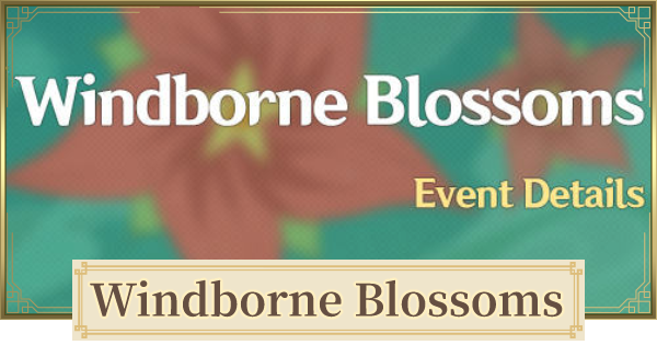 Windborne Blossoms (1.4 Battle Pass) Event & Guide   Genshin Impact - GameWith