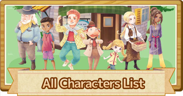 All Characters List - Best Gifts & Locations | Story of Seasons Pioneers of Olive Town (SoS PoOT) - GameWith