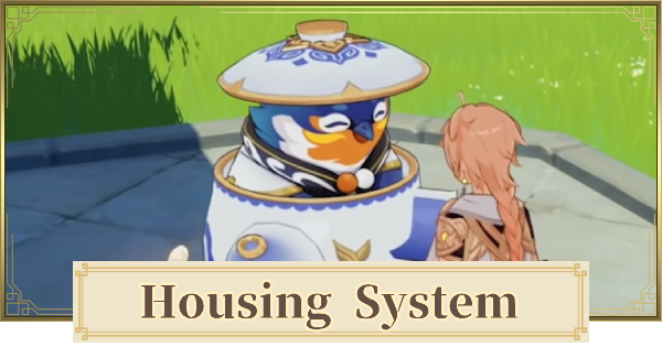 Housing System (Serenitea Pot) Guide - How To Decorate & Things To Do