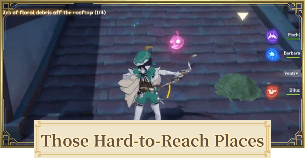 Those Hard-to-Reach Places Quest Guide | Genshin Impact - GameWith