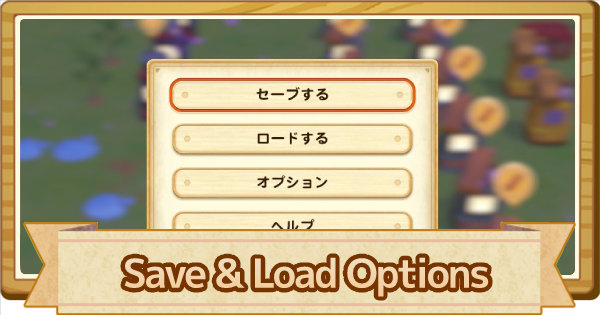 Save & Load Game Options | Story of Seasons Pioneers of Olive Town (SoS PoOT) - GameWith