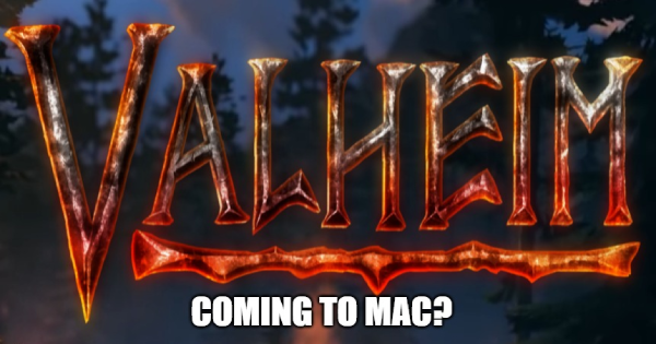 Leak - Valheim Coming To Mac