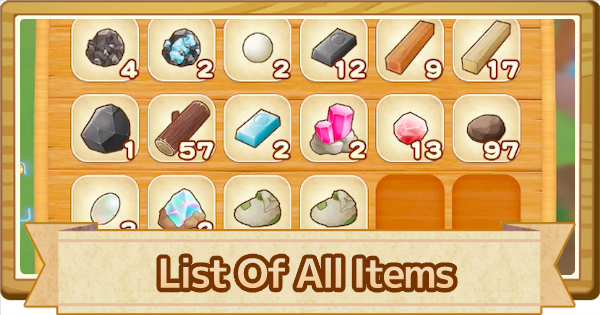 All Items List - How To Get & Search Function | Story of Seasons Pioneers of Olive Town (SoS PoOT) - GameWith