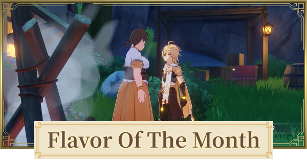 Flavor Of The Month Quest Guide | Genshin Impact - GameWith