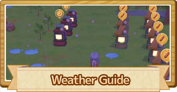 Weather Guide - Types and Effects | Story of Seasons Pioneers of Olive Town (SoS PoOT) - GameWith