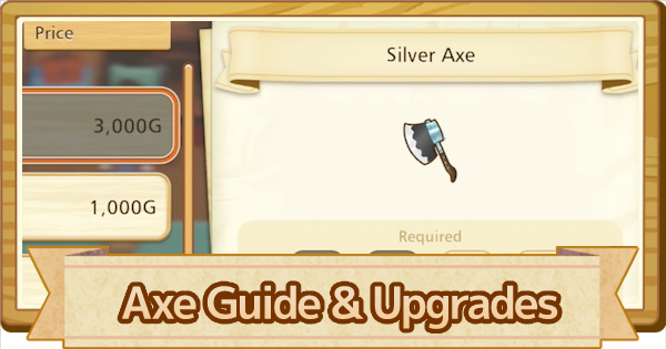 Axe - How To Use & Upgrade List   Story of Seasons Pioneers of Olive Town (SoS PoOT) - GameWith