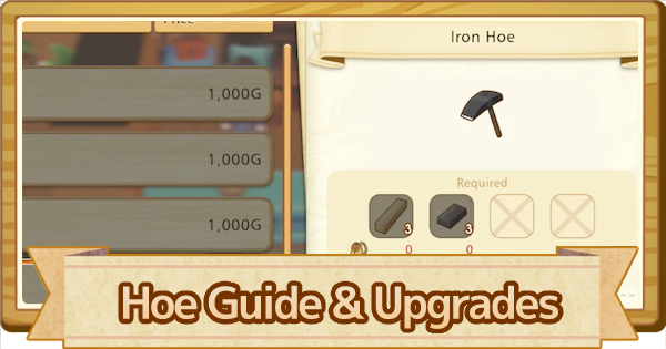 Hoe - How To Use & Upgrade List | Story of Seasons Pioneers of Olive Town (SoS PoOT) - GameWith