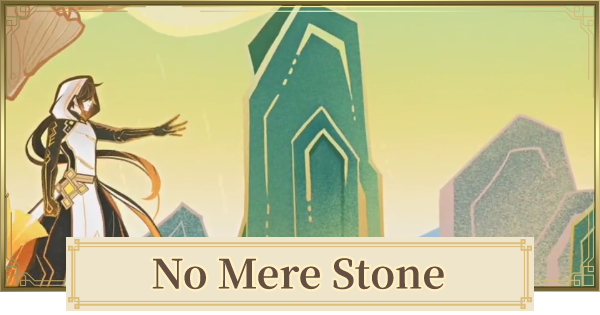No Mere Stone (Zhongli's Second Story Quest) - Release Date & Walkthrough | Genshin Impact - GameWith