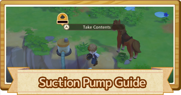 Suction Pump - How To Unlock & Craft | Story of Seasons Pioneers of Olive Town (SoS PoOT) - GameWith