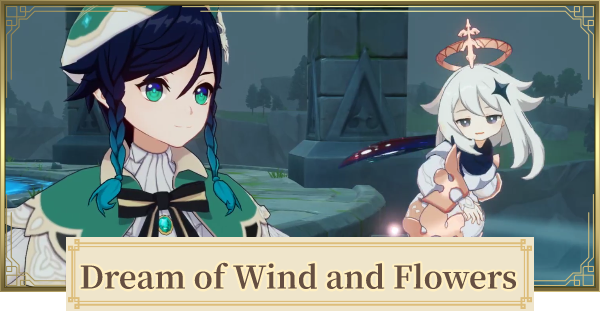 Dream of Wind and Flowers - Flower Choice Guide | Genshin Impact - GameWith