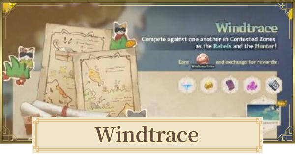 Windtrace (Hide & Seek) Event Guide - Secret Favor & Release Date