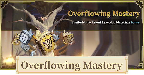 Overflowing Mastery - Talent Books Farming Event   Genshin Impact - GameWith