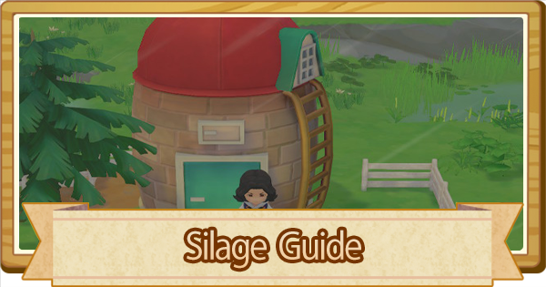 Silage - How To Make & Unlock   Story of Seasons Pioneers of Olive Town (SoS PoOT) - GameWith