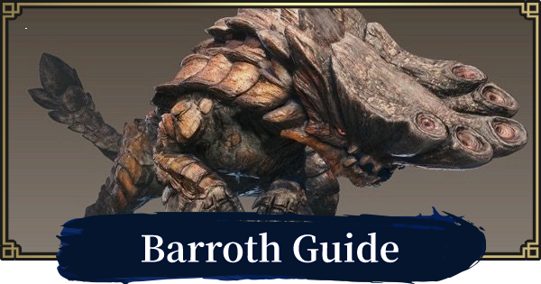 Barroth Guide - Weakness & How To Beat