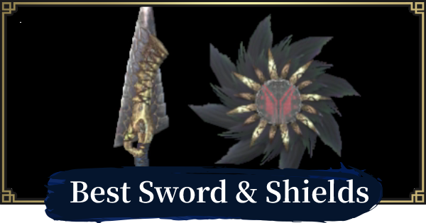Best Sword & Shield (SNS) By Element | MONSTER HUNTER RISE - GameWith