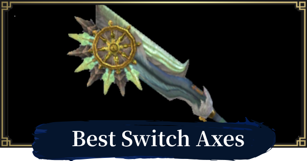 Best Switch Axe By Element | MONSTER HUNTER RISE - GameWith