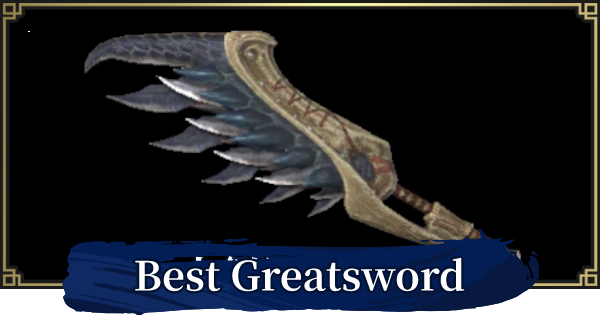 Best Greatsword By Element | MONSTER HUNTER RISE - GameWith