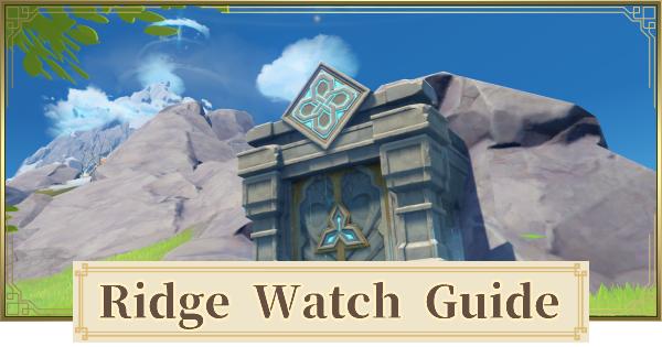 Ridge Watch - Artifacts & Location | Genshin Impact - GameWith