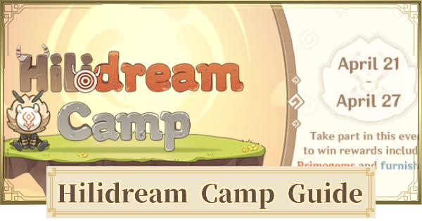 Hilidream Camp Web Event Guide - Recipes & Rewards | Genshin Impact - GameWith