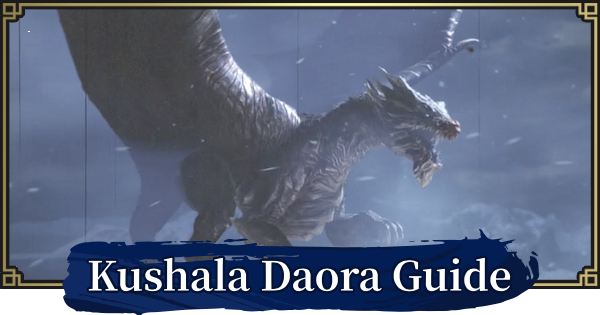 Kushala Daora - How To Unlock & Weakness Guide