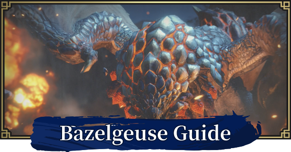 MH Rise | Bazelgeuse - How To Unlock & Weakness | MONSTER HUNTER RISE (MHR) - GameWith
